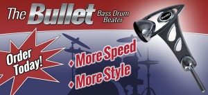 "Introducing ""The Bullet,"" a New Kind of Bass Drum Beater"
